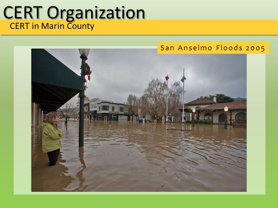 CERT Organization CERT in Marin County San Anselmo Floods 2005