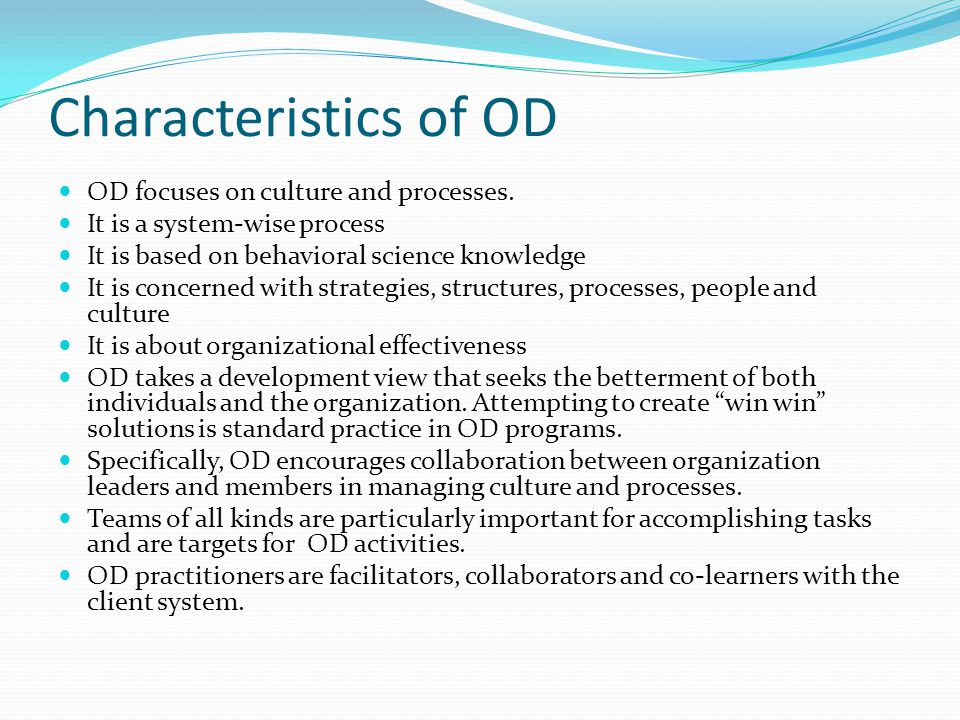 Objectives of OD program 1) Individual and group development.
