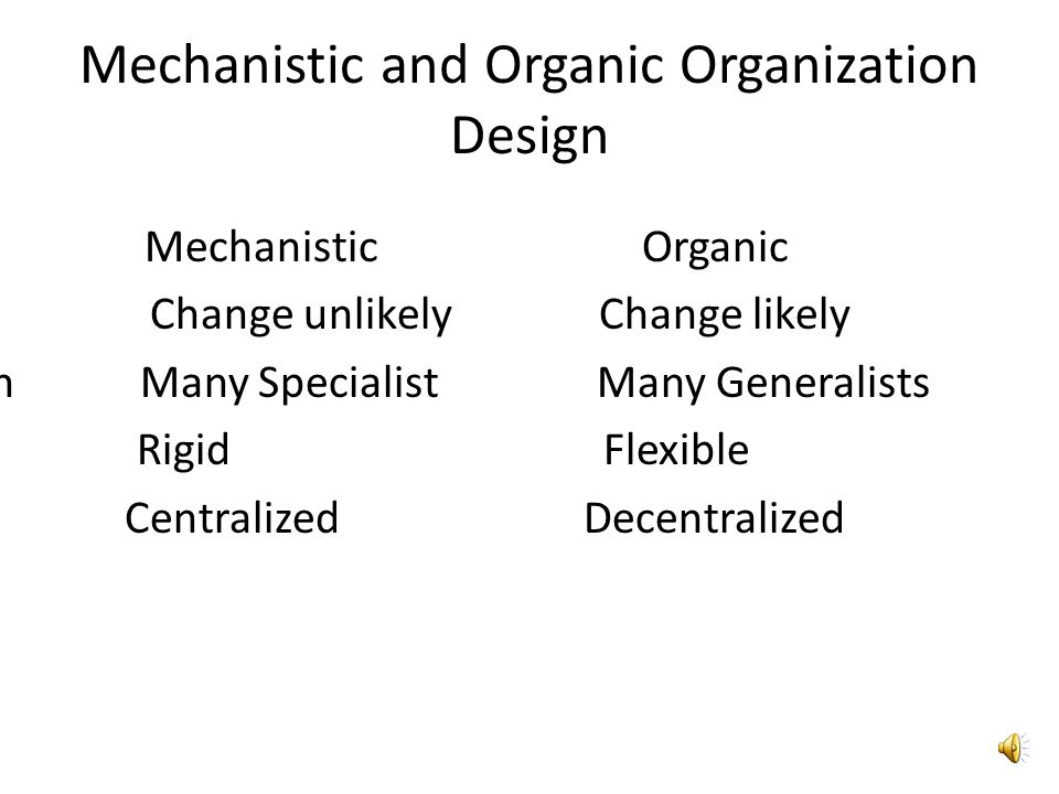 External Environment and its Connection with Organization Design It is widely assumed that most appropriate organizational design depends on external