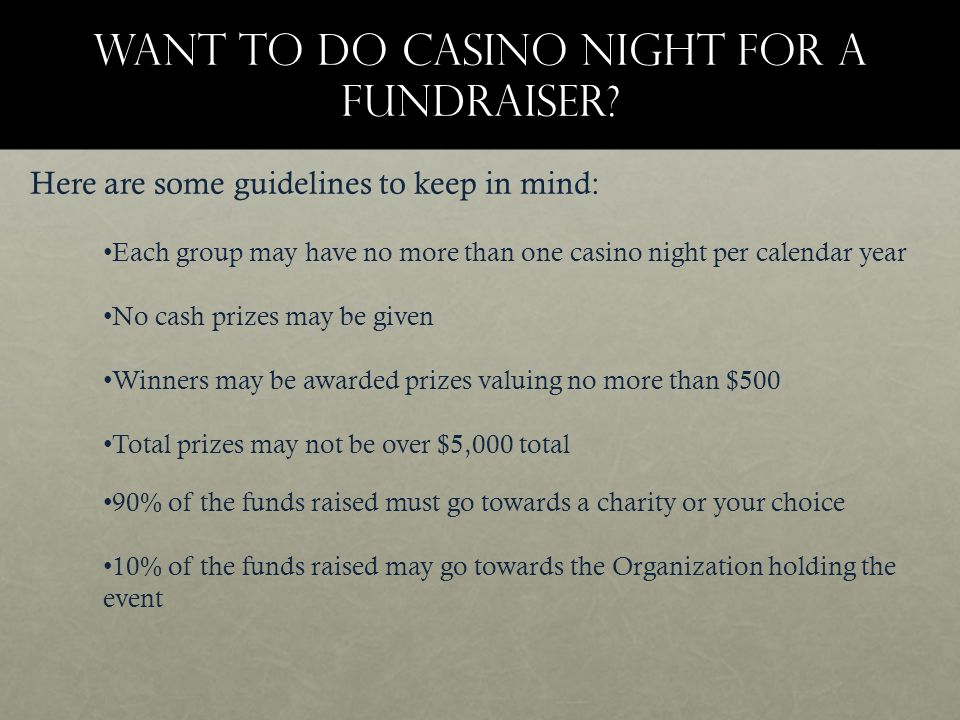 Want to do casino night for a fundraiser.