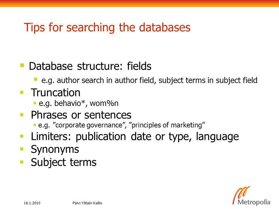 18.1.2010Päivi Ylitalo-Kallio  Database structure: fields  e.g.