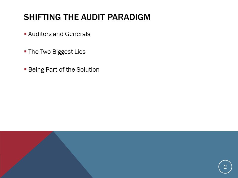  Auditors and Generals  The Two Biggest Lies  Being Part of the Solution 2