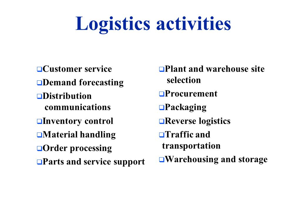  Following the World War II, logistics began to receive increased recognition and emphasis.