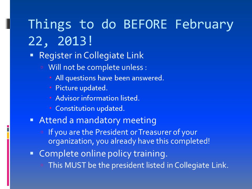 Things to do BEFORE February 22, 2013.