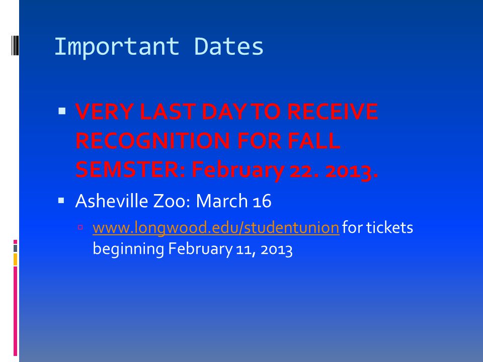  VERY LAST DAY TO RECEIVE RECOGNITION FOR FALL SEMSTER: February 22.