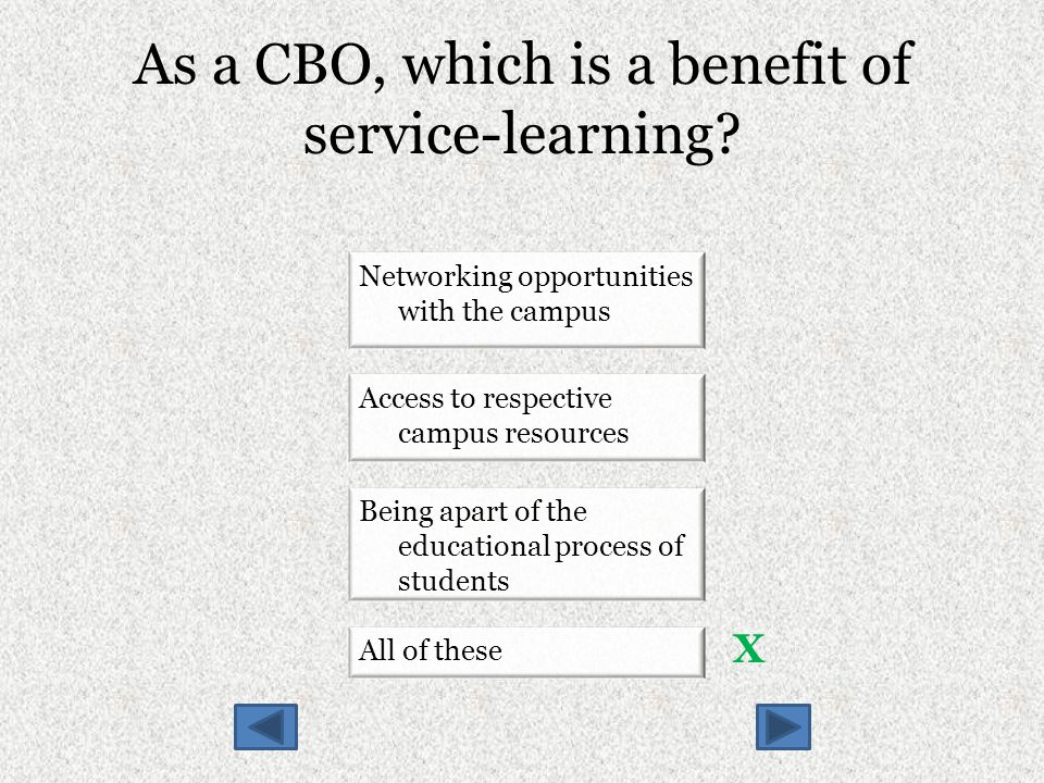 As a CBO, which is a benefit of service-learning.