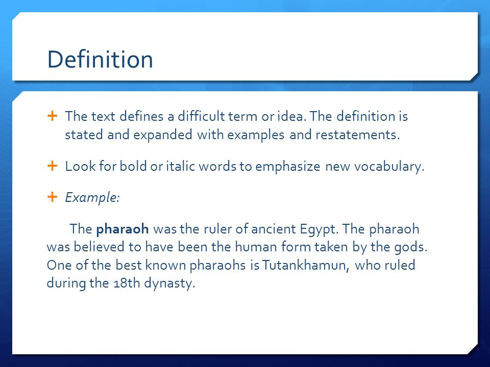 Definition  The text defines a difficult term or idea.
