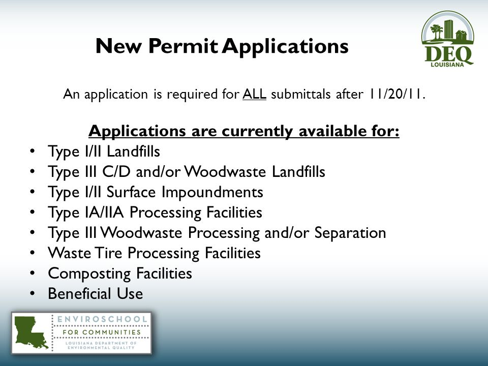 New Permit Applications An application is required for ALL submittals after 11/20/11.
