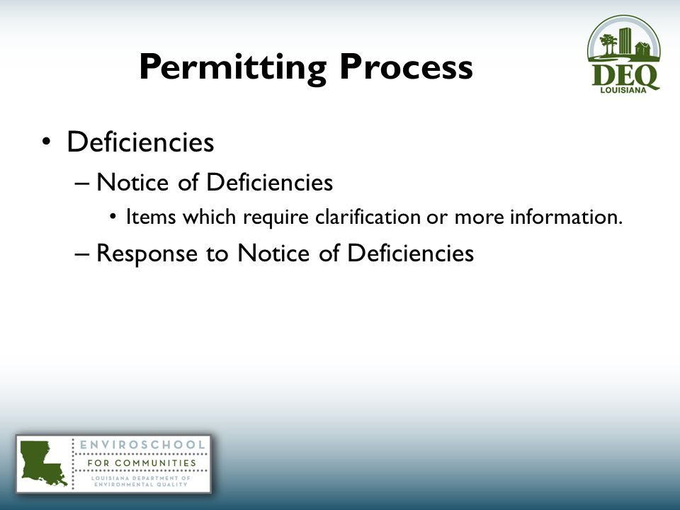 Permitting Process Deficiencies – Notice of Deficiencies Items which require clarification or more information.