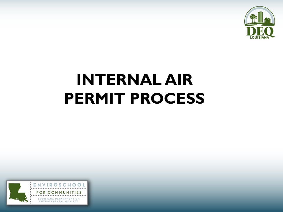 INTERNAL AIR PERMIT PROCESS