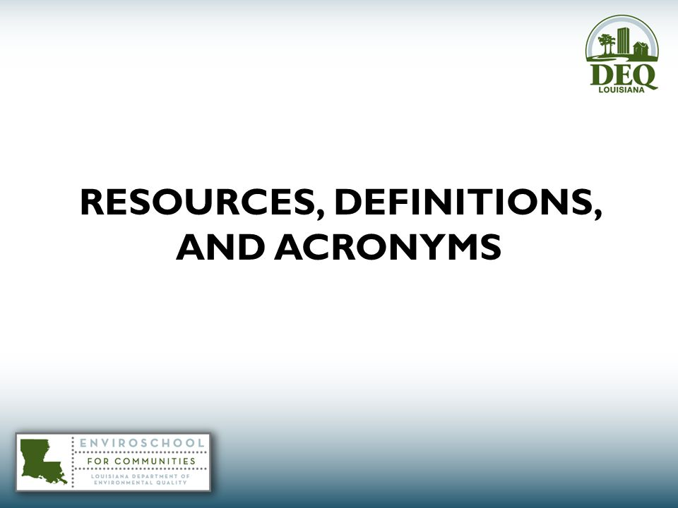 RESOURCES, DEFINITIONS, AND ACRONYMS
