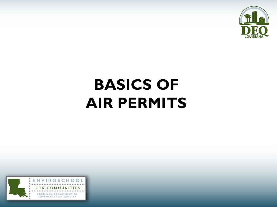 BASICS OF AIR PERMITS