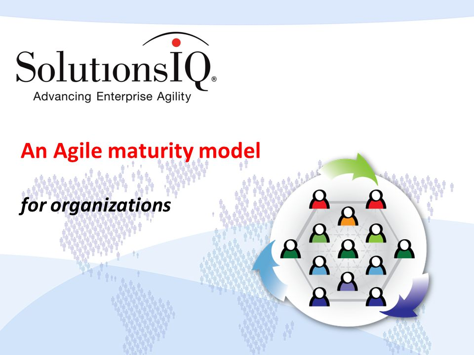 An Agile maturity model for organizations