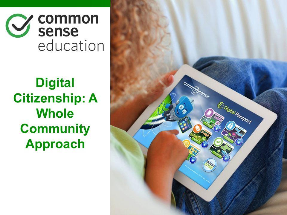 Digital Citizenship: A Whole Community Approach