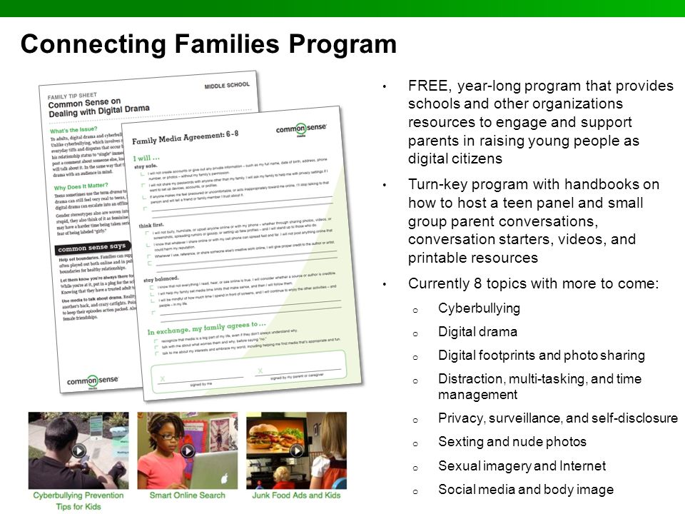 Connecting Families Program FREE, year-long program that provides schools and other organizations resources to engage and support parents in raising y