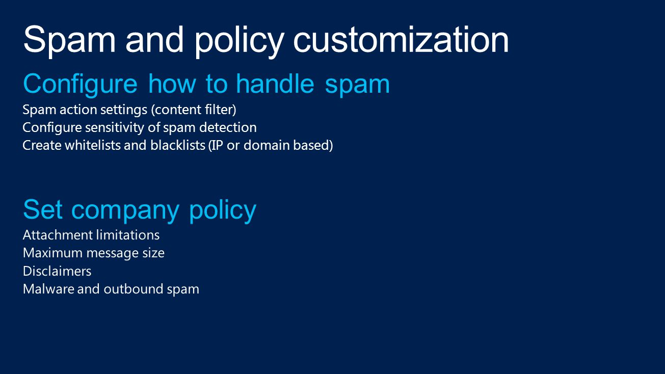 Spam and policy customization