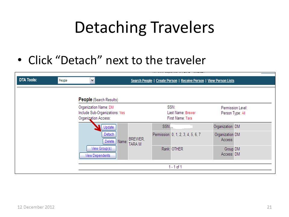 "Detaching Travelers Click ""Detach"" next to the traveler 2112 December 2012"