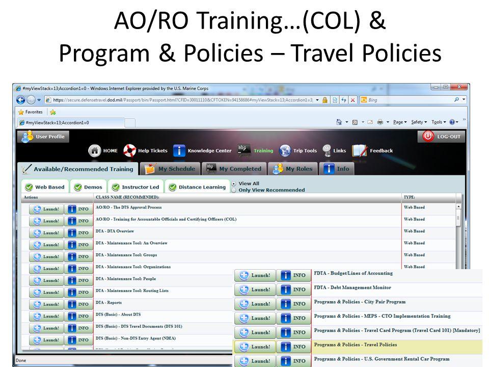 AO/RO Training…(COL) & Program & Policies – Travel Policies
