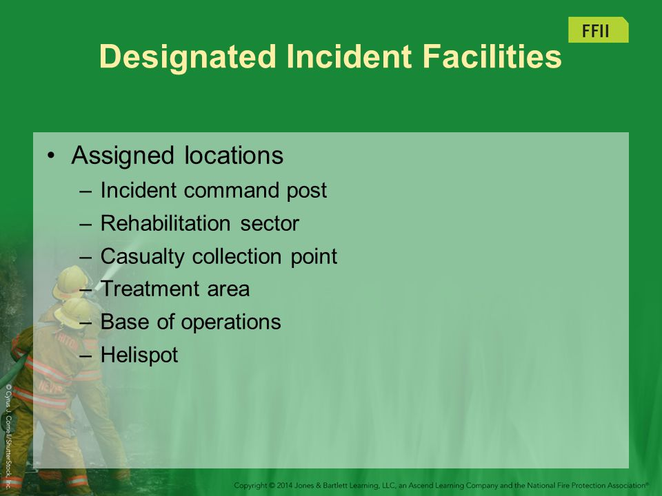 Resource Management Standard system of assigning and tracking resources involved on the incident Staging area –Large-scale incidents –Close to incident –Units held in reserve Personnel are the most vital resource