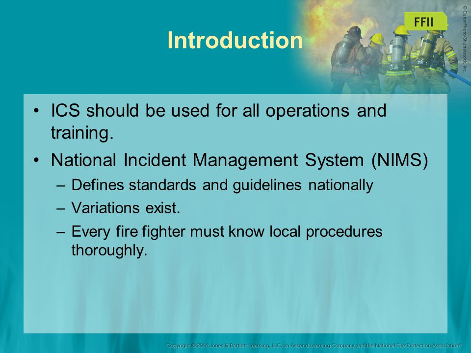 History of ICS Pre-1970s –Every fire department had its own methods of incident management.