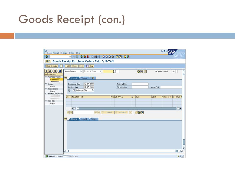 Goods Receipt (con.)