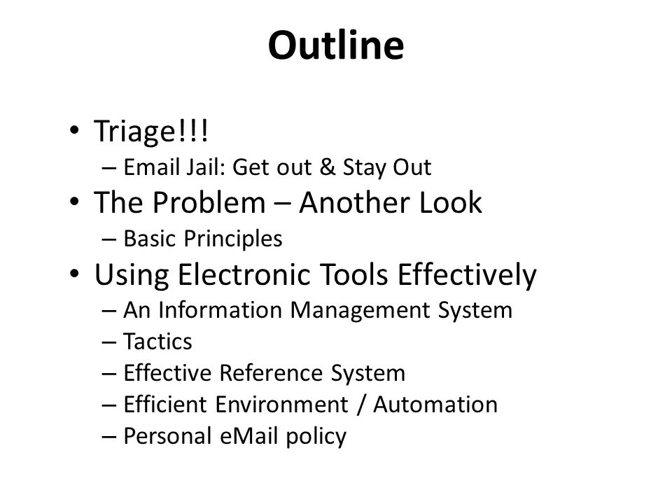 Outline Triage!!.