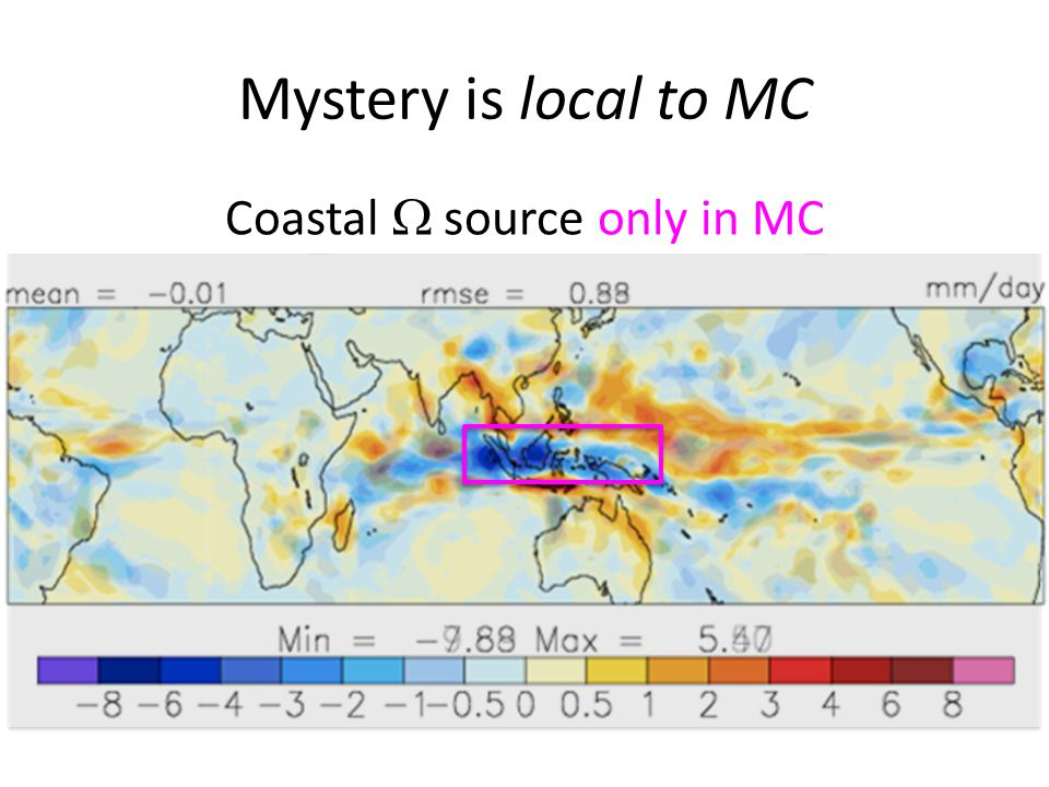 Coastal  source only in MC Mystery is local to MC