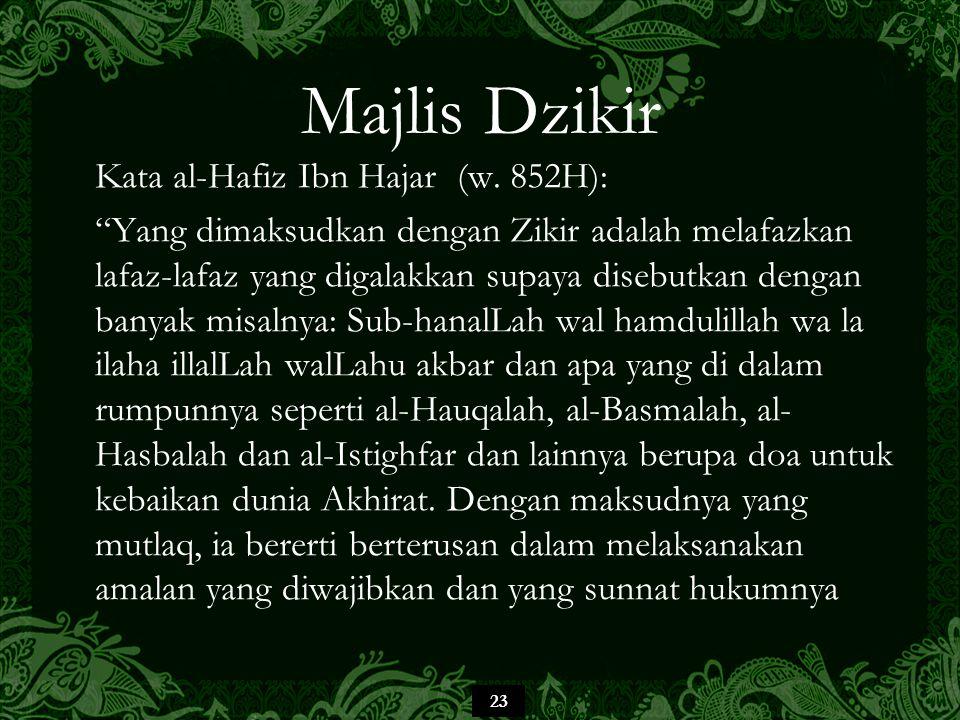 23 Majlis Dzikir Kata al-Hafiz Ibn Hajar (w.