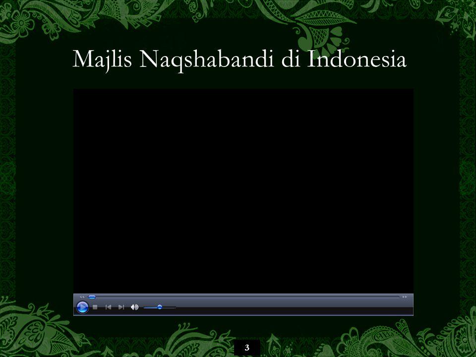 3 Majlis Naqshabandi di Indonesia