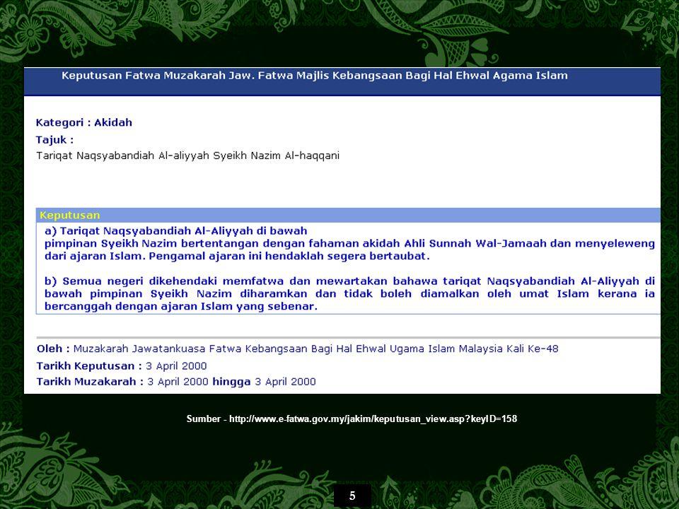 5 Sumber - http://www.e-fatwa.gov.my/jakim/keputusan_view.asp keyID=158