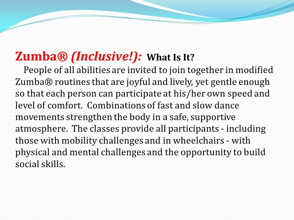 Zumba® (Inclusive!): What Is It.