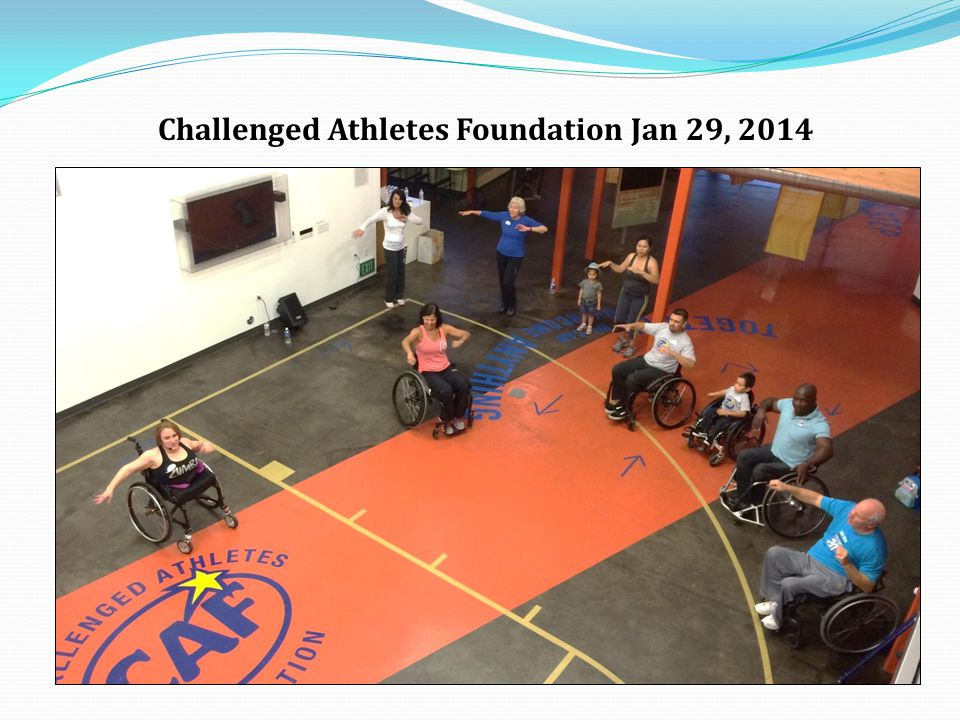 Challenged Athletes Foundation Jan 29, 2014