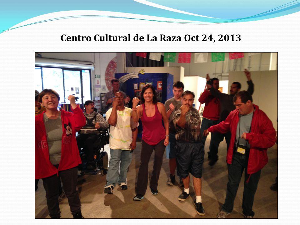 Centro Cultural de La Raza Oct 24, 2013