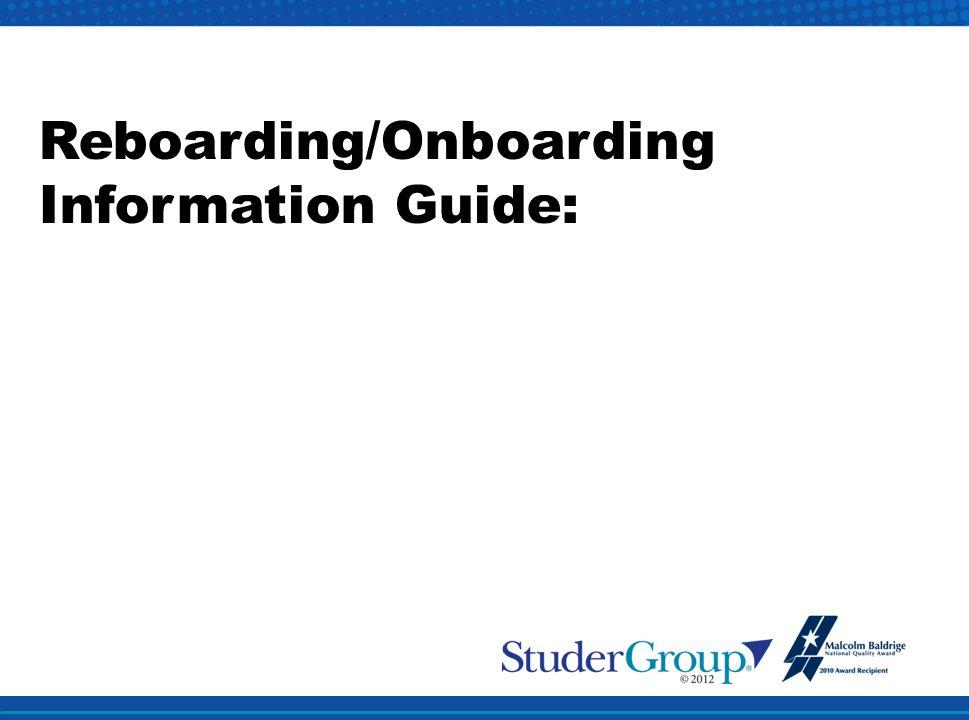 Reboarding/Onboarding Information Guide: