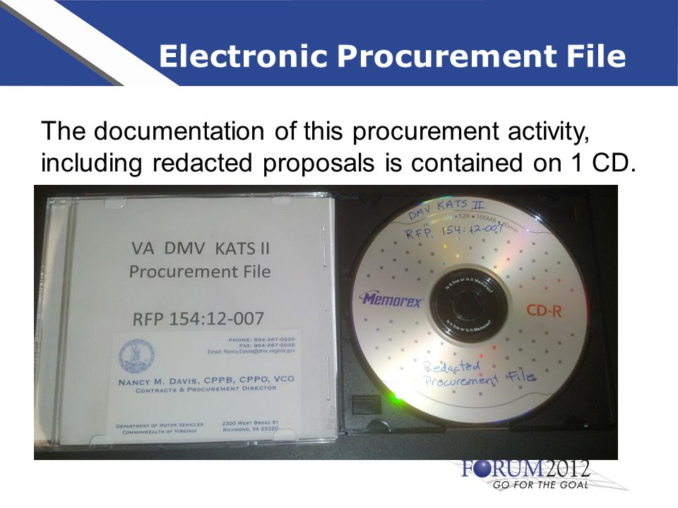 Electronic Procurement File The documentation of this procurement activity, including redacted proposals is contained on 1 CD.
