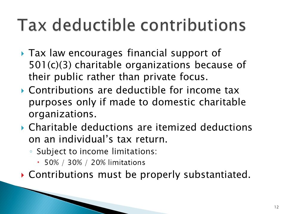  Tax law encourages financial support of 501(c)(3) charitable organizations because of their public rather than private focus.