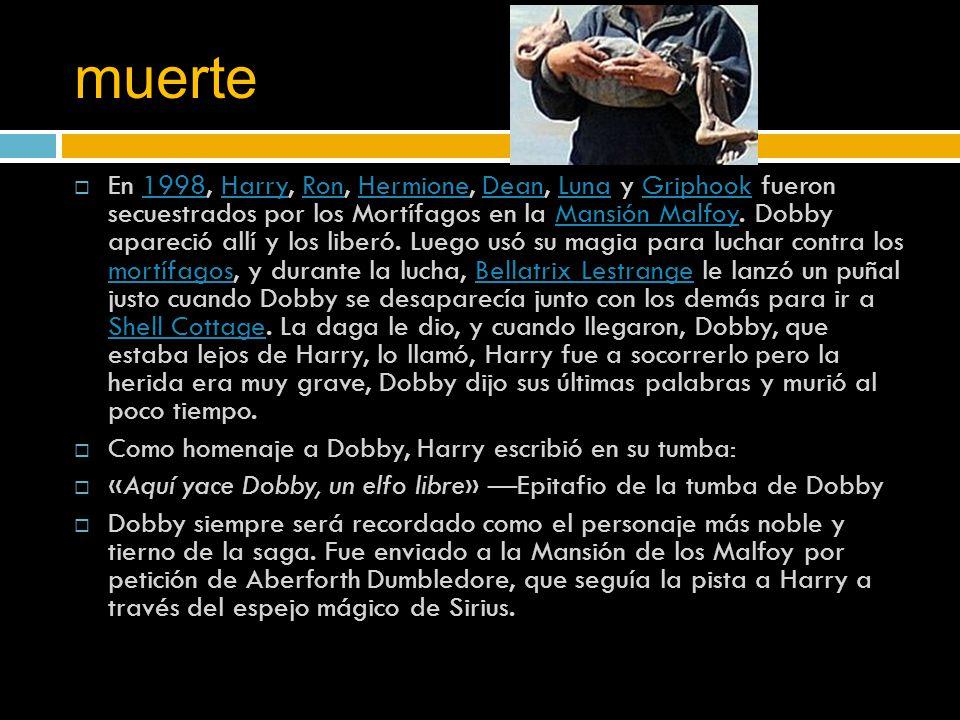 muerte  En 1998, Harry, Ron, Hermione, Dean, Luna y Griphook fueron secuestrados por los Mortífagos en la Mansión Malfoy.