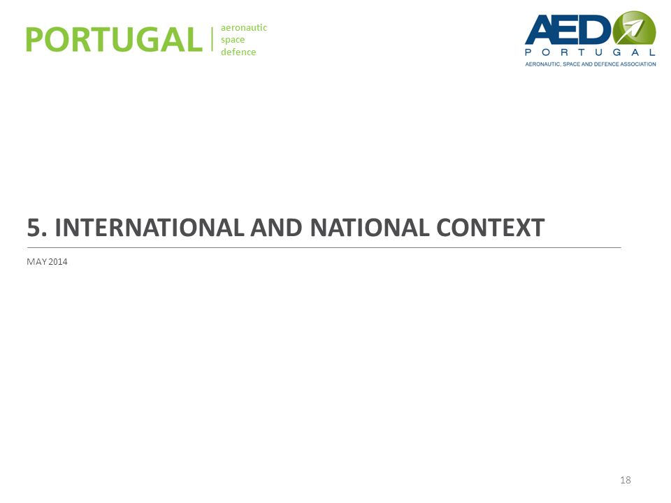 aeronautic space defence 5. INTERNATIONAL AND NATIONAL CONTEXT MAY 2014 18