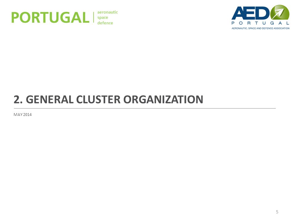 aeronautic space defence 2. GENERAL CLUSTER ORGANIZATION MAY 2014 5