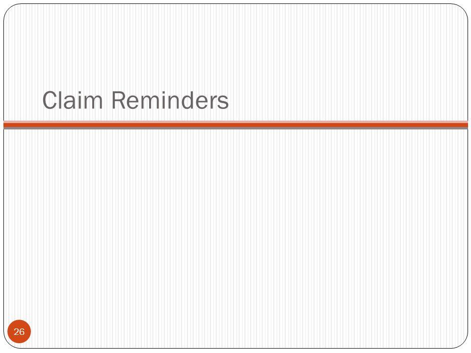 Claim Reminders 26