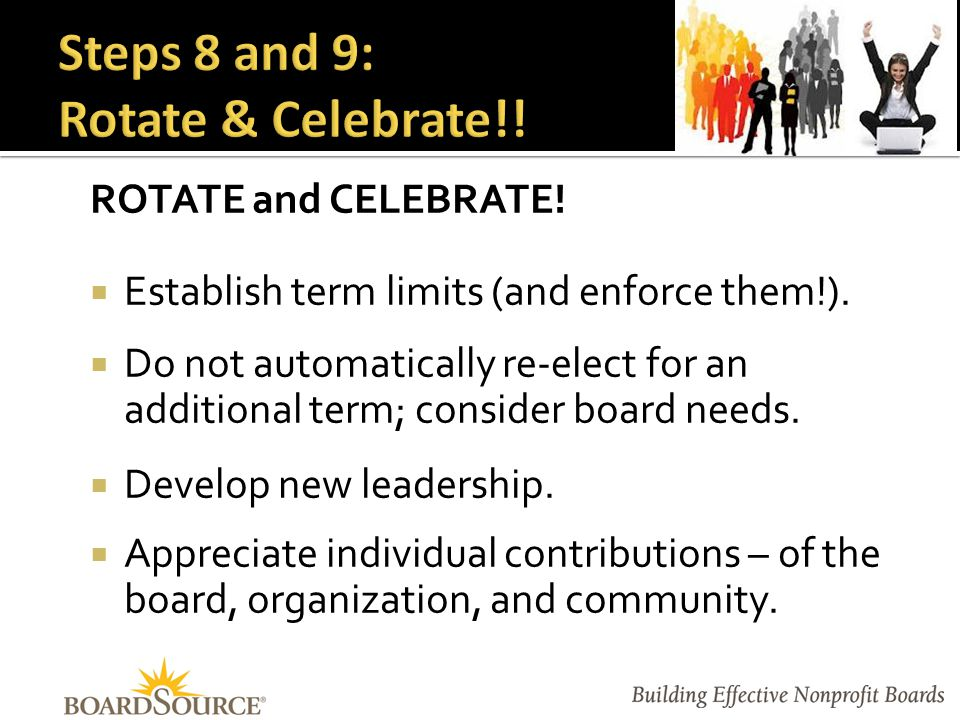 ROTATE and CELEBRATE.  Establish term limits (and enforce them!).