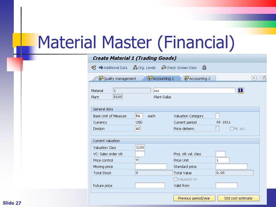 Slide 27 Material Master (Financial)