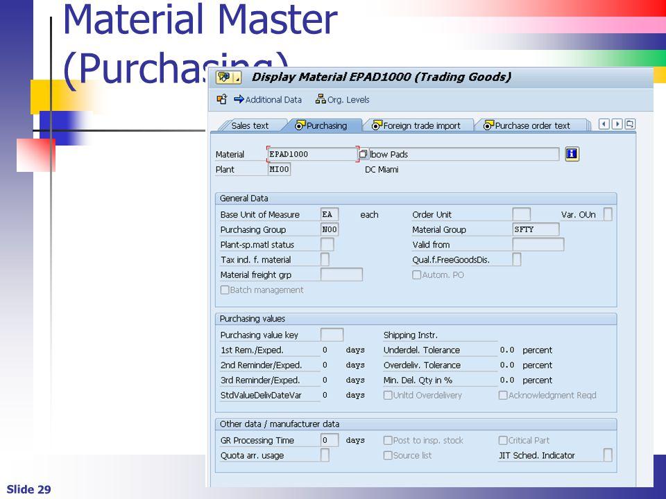 Slide 29 Material Master (Purchasing)