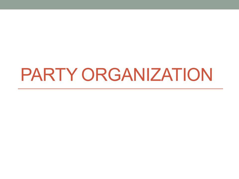 PARTY ORGANIZATION