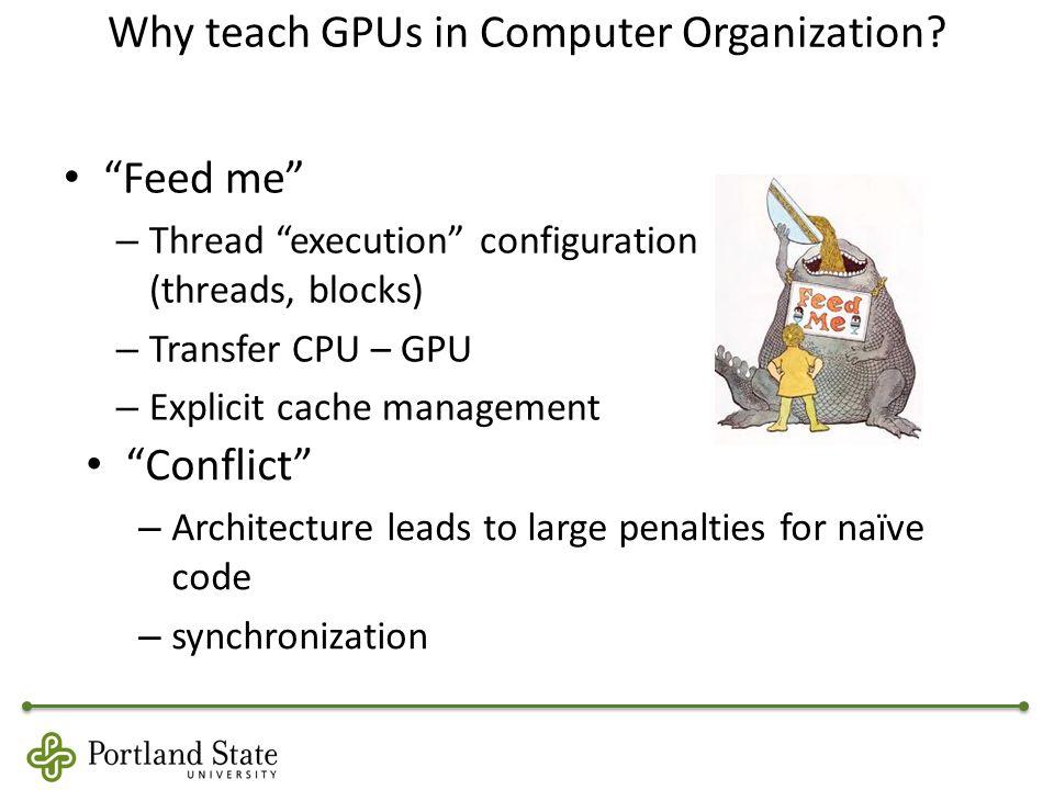 Why teach GPUs in Computer Organization.