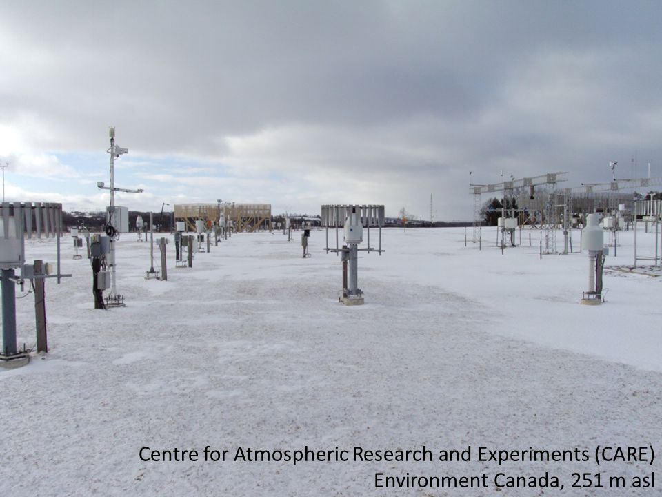 10 Centre for Atmospheric Research and Experiments (CARE) Environment Canada, 251 m asl