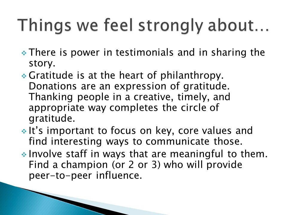  There is power in testimonials and in sharing the story.