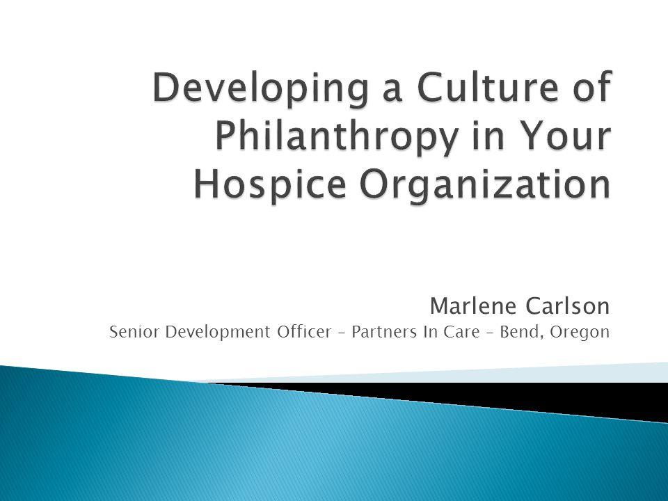 Marlene Carlson Senior Development Officer – Partners In Care – Bend, Oregon