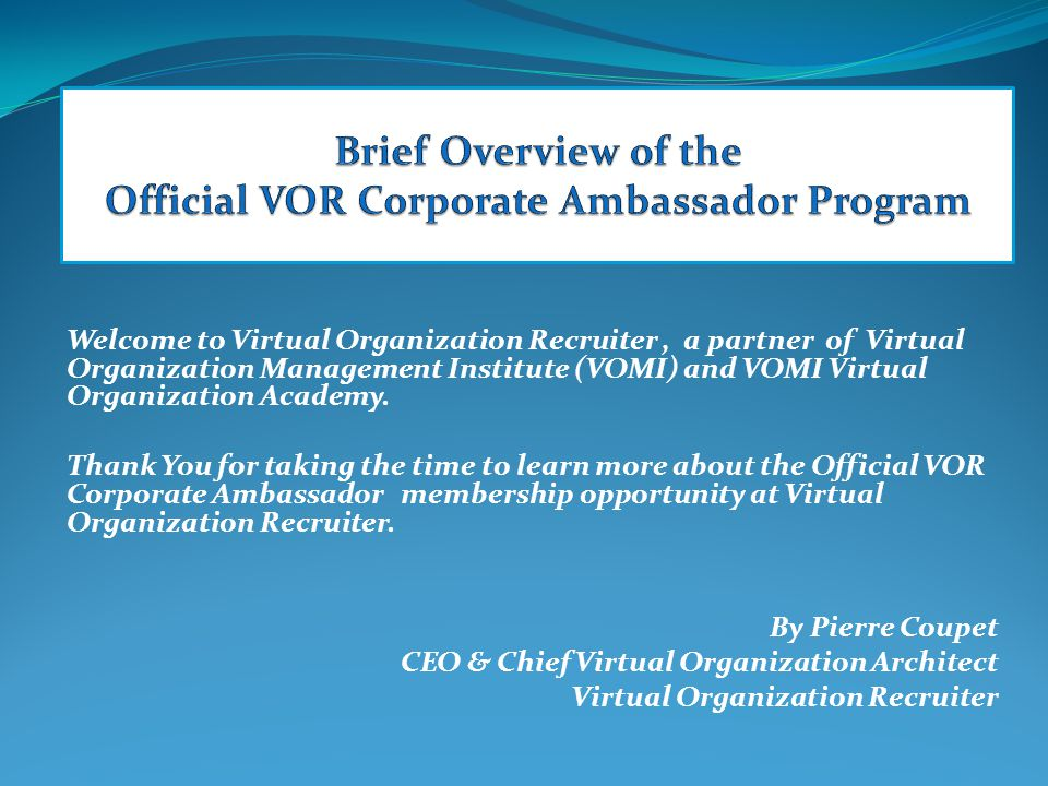 Welcome to Virtual Organization Recruiter, a partner of Virtual Organization Management Institute (VOMI) and VOMI Virtual Organization Academy.