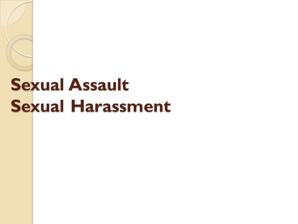 Sexual Assault Sexual Harassment